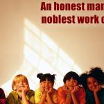 An-honest-man's-the-noblest-work-of-God